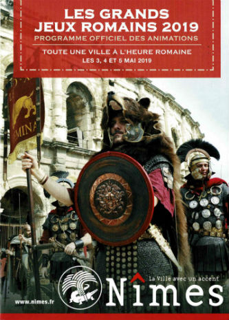 Ceci est le programme des Grands Jeux Romains de Nîmes, du 3 au 5 mai 2019,